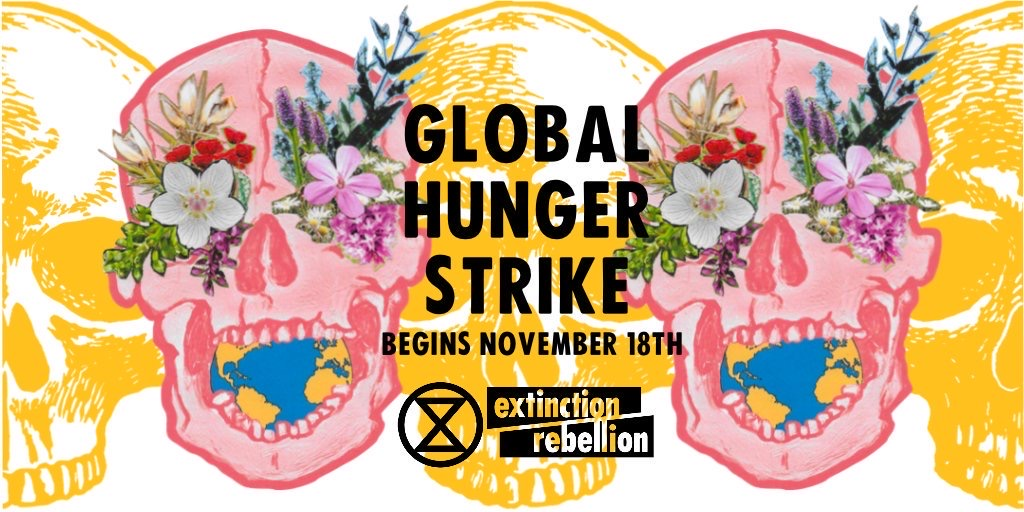 Extinction Rebellion Launches Biggest Climate Hunger Strike in History