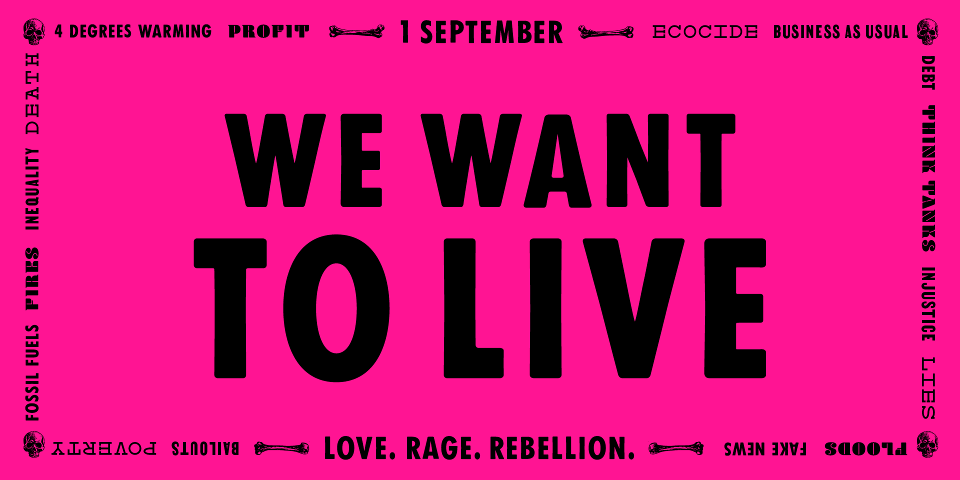 "XR pink graphic, ""We Want To Live."""
