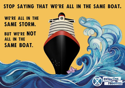 Stop saying we are all in the same boat, we are in the same storm, but not in the same boat